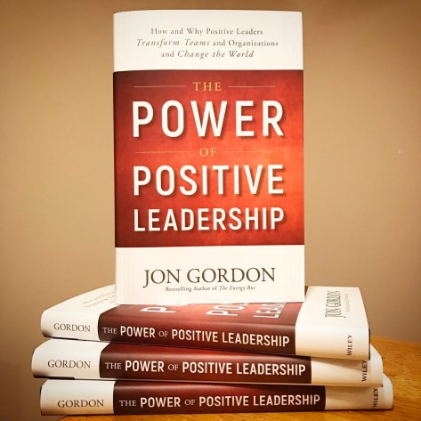 Book titled The Power of Positive Leadership by Jon Gordon